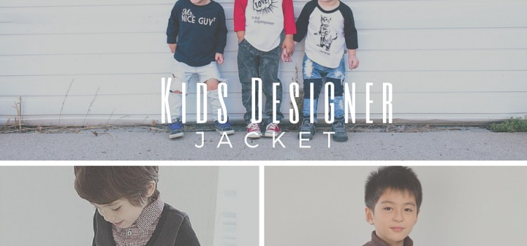 Kids Designer Jacket will make your children look marvelous and stay comfortable