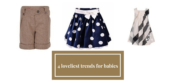 Get 4 loveliest trends and your baby is the most stylish kid – check out new wardrobe essentials