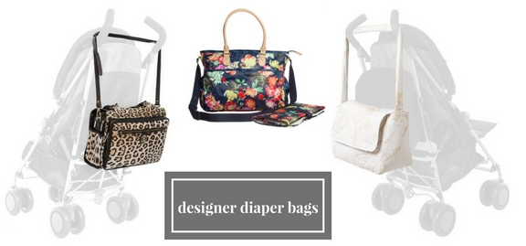 Designer diapers bags are for those who prefer comfortable and stylish way of life