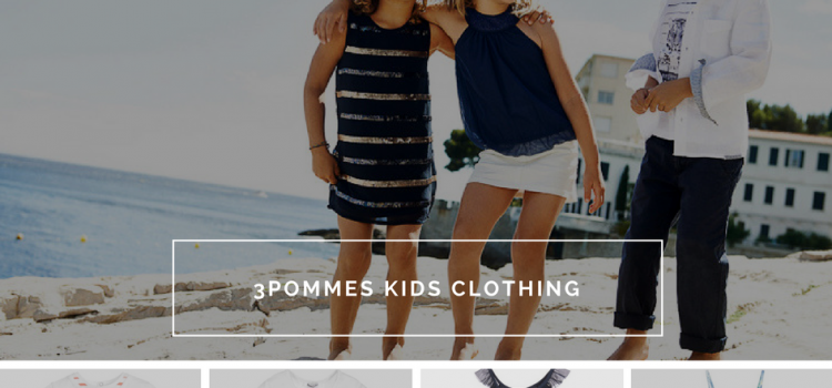 3POMMES kids clothing proves that being stylish even at 5 years old is simple and necessary