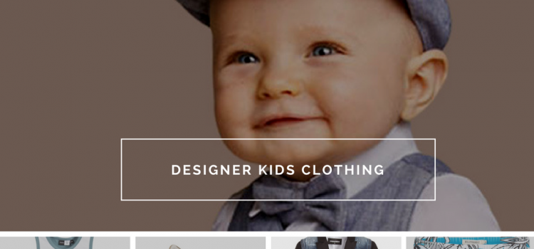 Delivery of designer kids clothing straight at your door – all dreams will some time come true